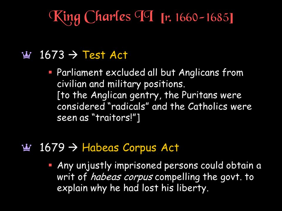 King Charles II [r. 1660-1685] 1673  Test Act